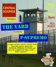 """premoFrom The Streets To the Pen, and Back Again: Central Sounds Debuts """"The Yard"""" Hosted by PSupremo"""